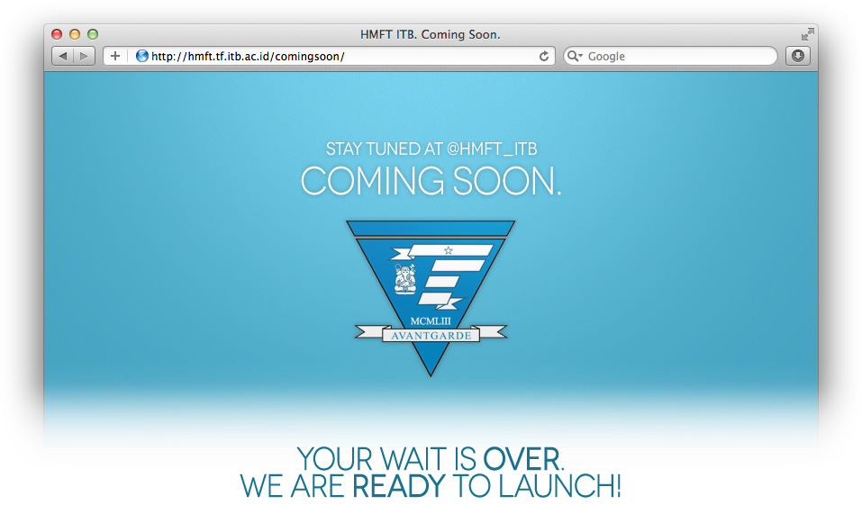 Your wait is over. We are ready to launch!